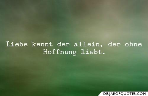 Liebe Kennt Der Allein Der Ohne Hoffnung Liebt Friedrich Schiller