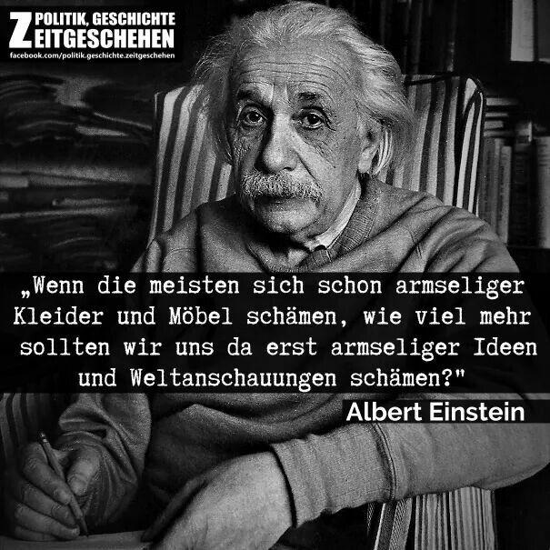 Einstein Armselige Ideen Und Weltanschauungen Zitate Pinterest Einstein Albert Einstein