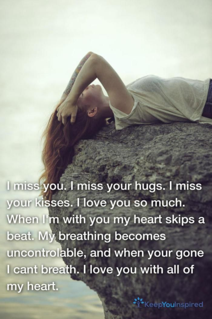 I Miss You I Miss Your Hugs I Miss Your Kisses I Love