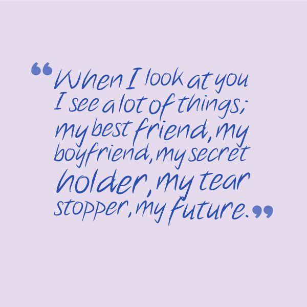 I Love My Boyfriend Quotes Quotesgeek Someday