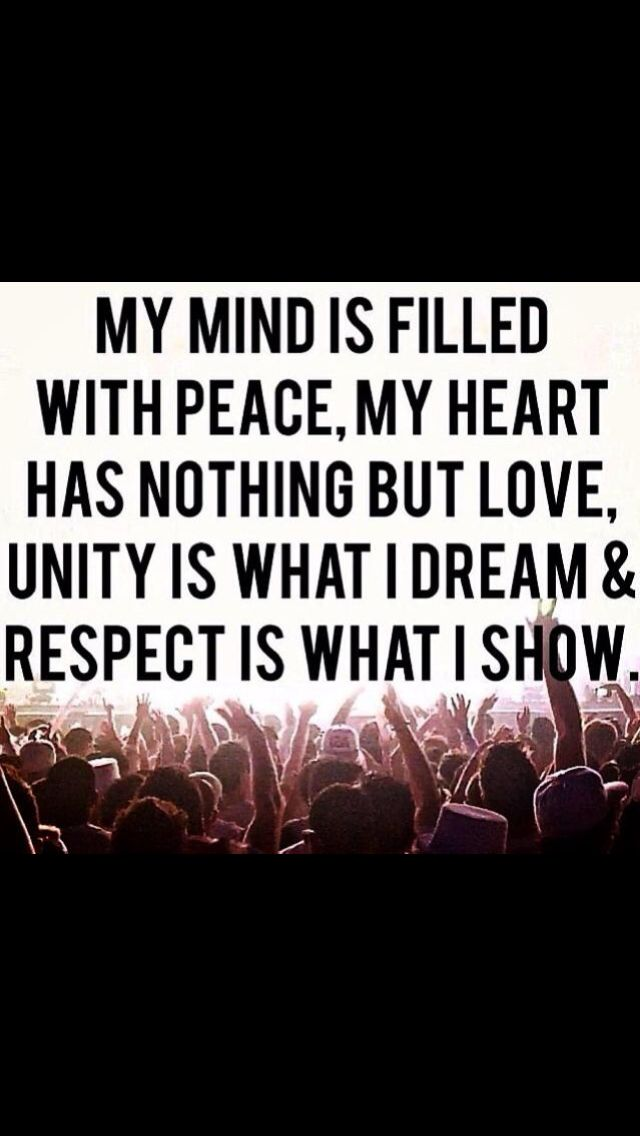 Mind Filled Peace Heart Love Unity Dream Respect Show