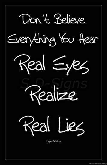 Tupac Shakur Quote Motivational Art Print Poster Dont Believe Everything You Hear Real