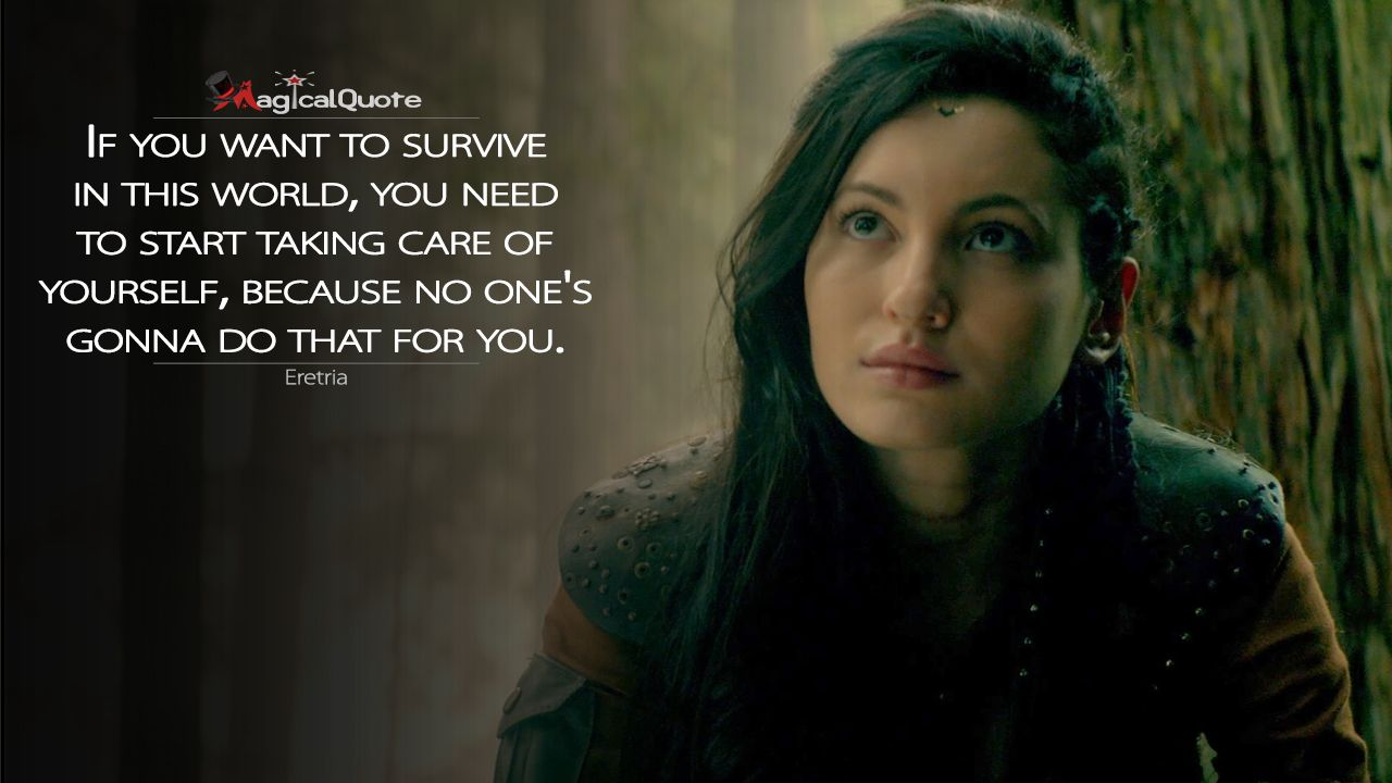 Eretria If You Want To Survive In This World You Need To Start Taking