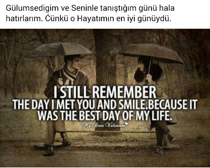 I Still Remember The Day I Met You And Smile Love And Sayings