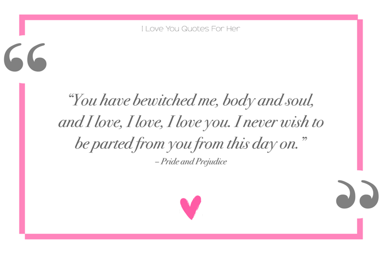 Pride And Pre Ce I Love You Quotes For Her