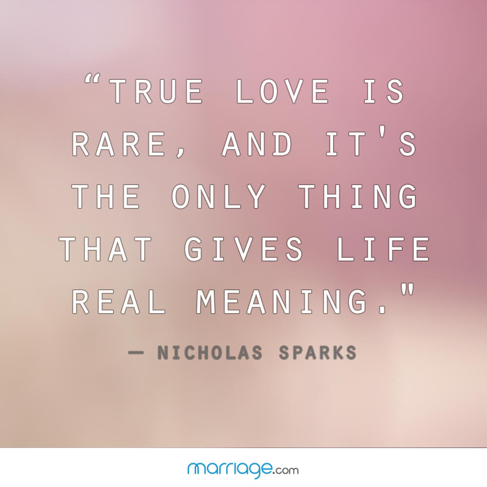 People Who Experience True Love Once In Their Lifetime Are Fortunate Read These Heartwarming Quotes And Get A Glimpse Of The Magic Of True Love