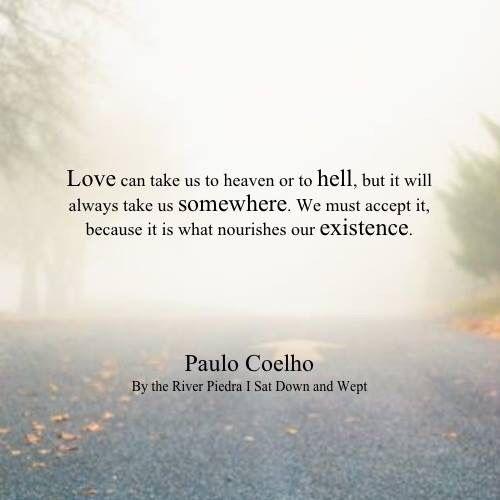 Paulo Coelho Lebensweisheiten Inspirierende Zitate Ethik Zitate Transporter Buch Kultur El Amor Satze