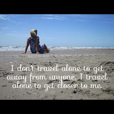 Self P O With My Words To Describe Why I Love To Travel Solo Galveston Beach