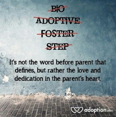 I Am Not A Step Parent I Am A Mother That Fiercely Loves Every Child That Comes Through My Home