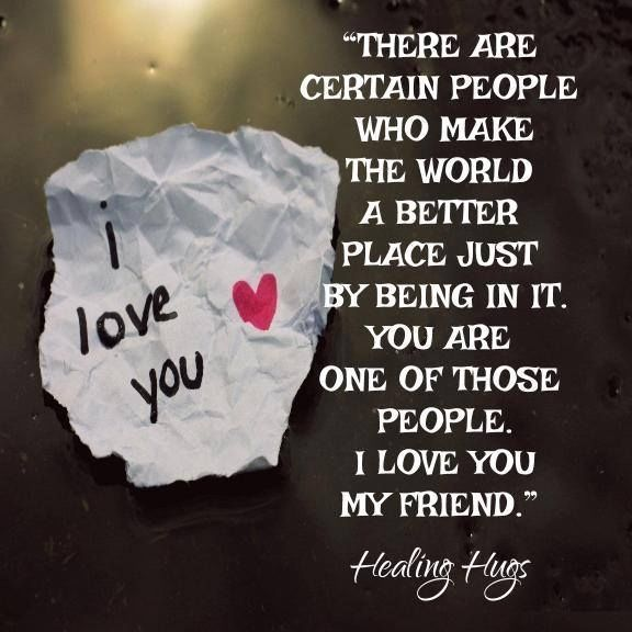 Awesome Friendship Quotes I Love You My Friend
