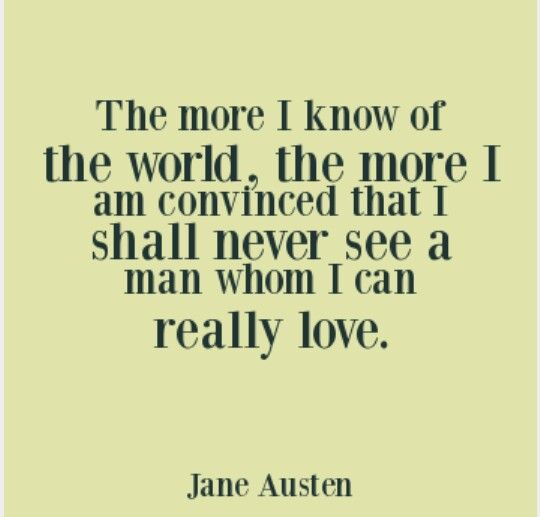 Love Quote From Jane Austen Love Qoutes Quotes About Love Jane Austen Quotes About Love Jane Austen