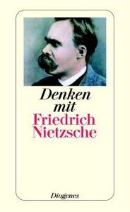 Rezension Denken Mit Friedrich Nietzsche