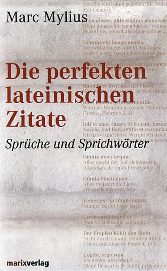 Perfekten Lateinischen Zitate Sprche Und Sprichwrter Jetzt