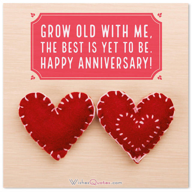 Every Love Story Is Beautiful But Ours Is My First Wedding Anniversary Wishes For Husband Grow Old With Me The Best Is Yet