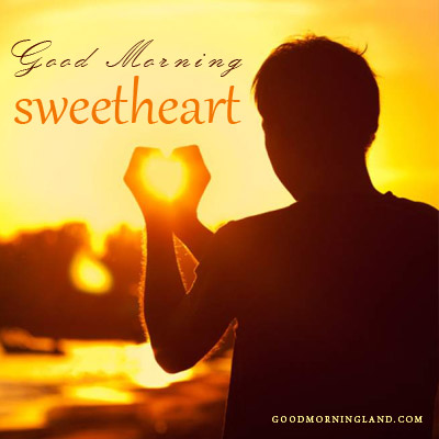 Good Morning Sweetheart Best Love Quotes