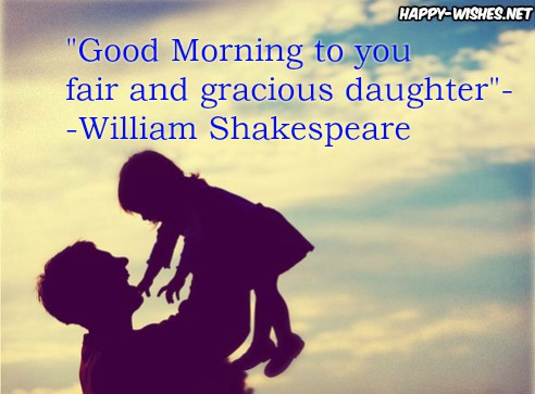Good Morning Wishes With Shakespeare Lines Good Morning Wishes With Shakespeare Quotes For Daughter