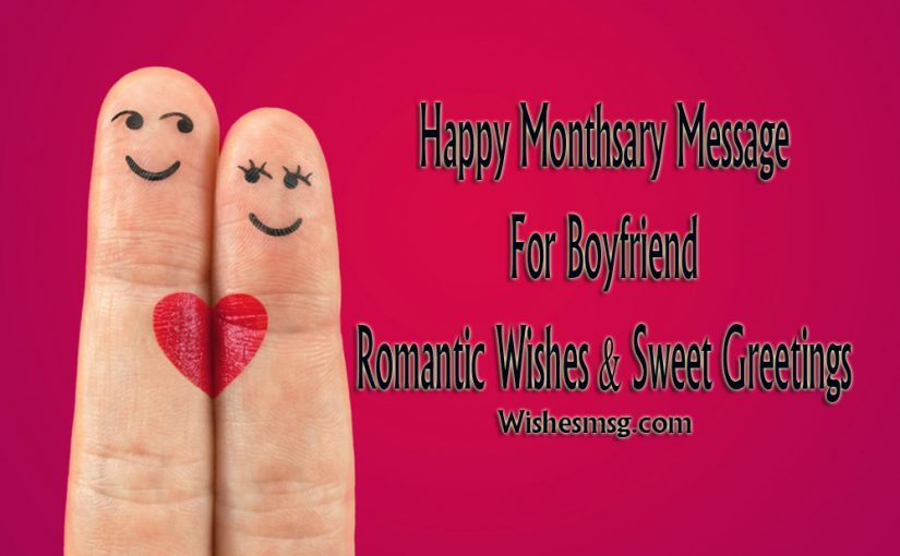 Happy Monthsary Message For Boyfriend Romantic Sweet Greetings