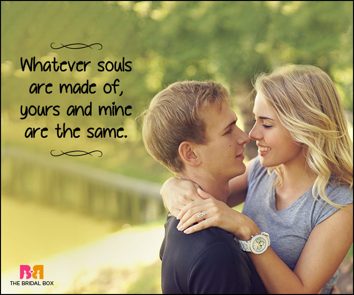 Heart Touching Love Quotes What Our Souls Are Made Of