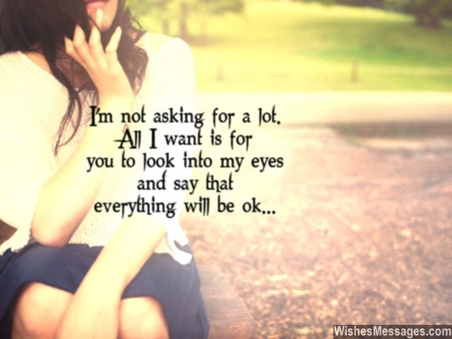 I Still Love My Ex Girlfriend Quote Message Not Asking For Much