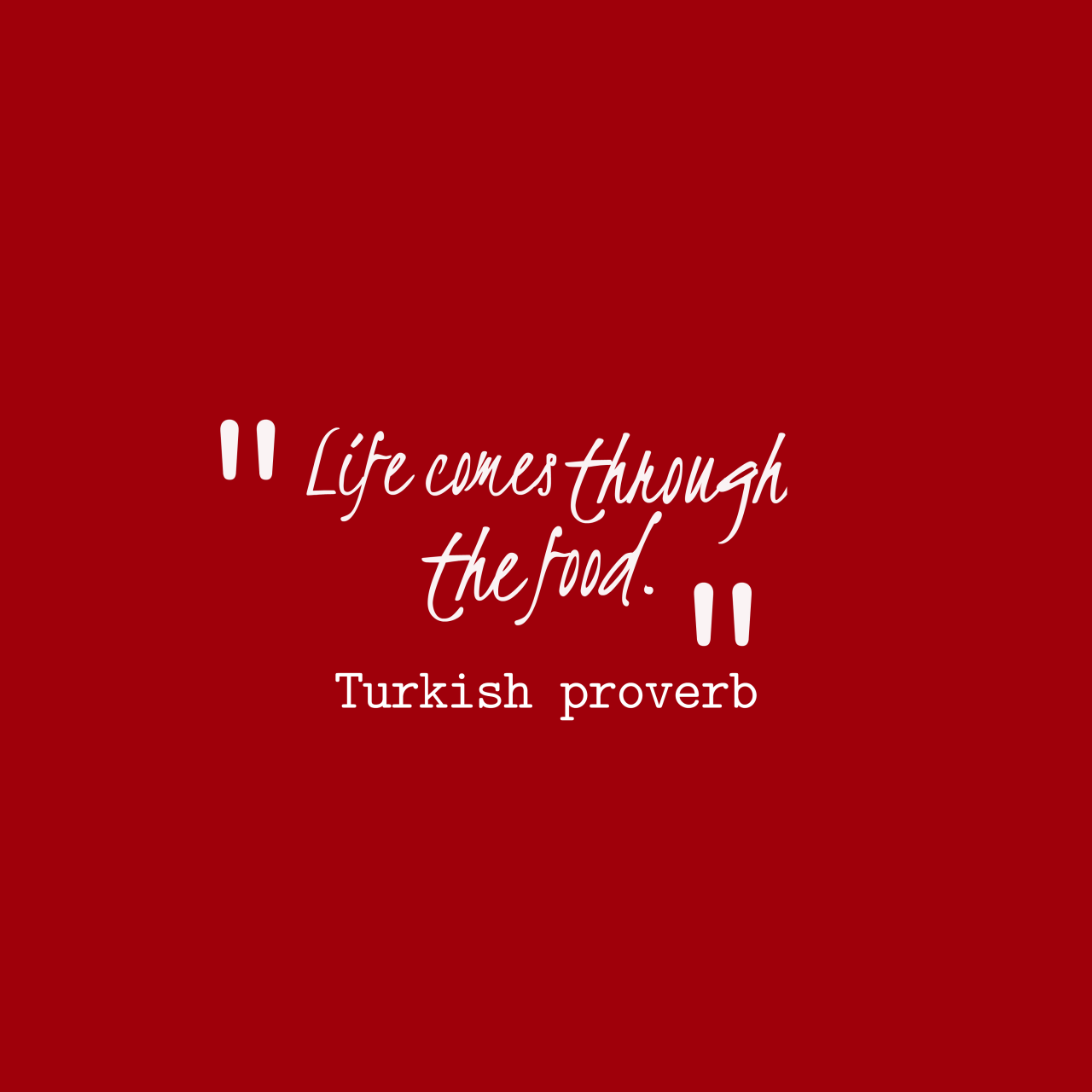 Turkish Proverb About Food
