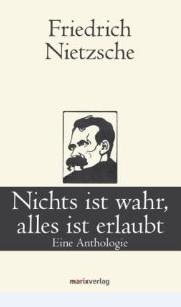 Anthologie Enthalt Eine Vielzahl Von Sentenzen Des Philosophen Friedrich Nietzsche   Se Sentenzen Sind Nach Themen Geordnet Und Zwar