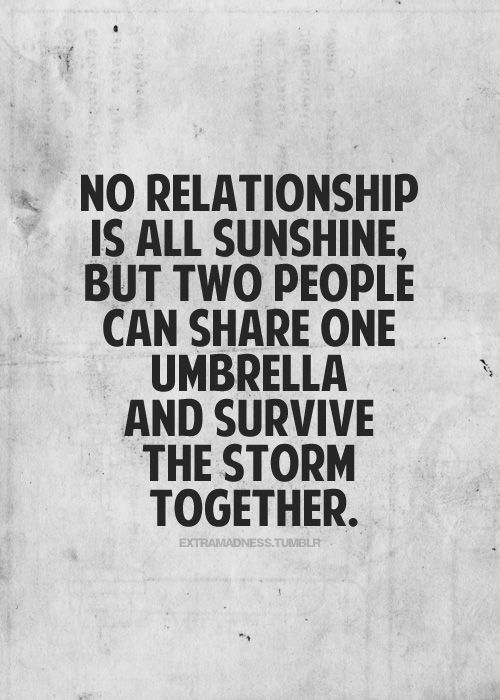 No Relationship Is All Sunshine But Two People Can Share One Umbrella And Survive The
