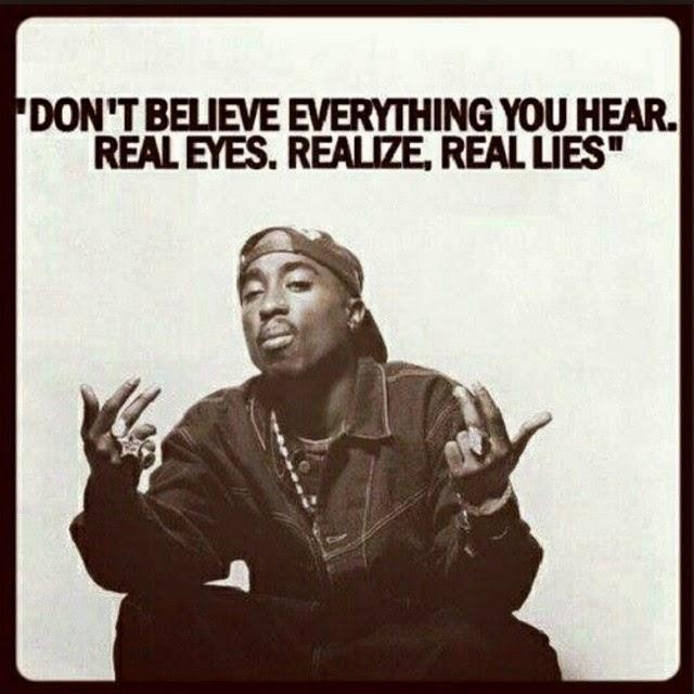 Real Eyes Realize Real Lies Tupac Shakur