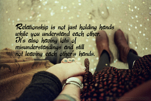 Relationship Is Not Just Holding Hands While You Understand Each Other Its