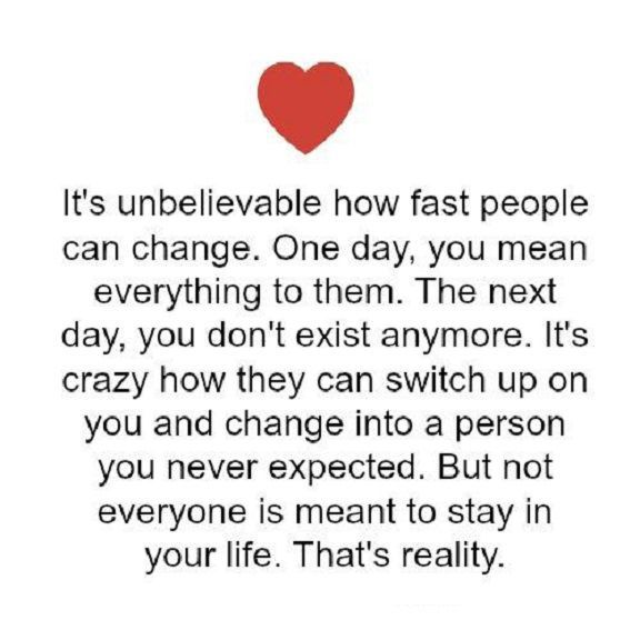 Sad Love Quotes Life Sayings How Fast People Can Change Love Unbelievable