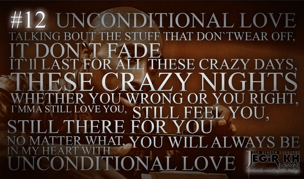 Unconditional Love Quotes Tupac