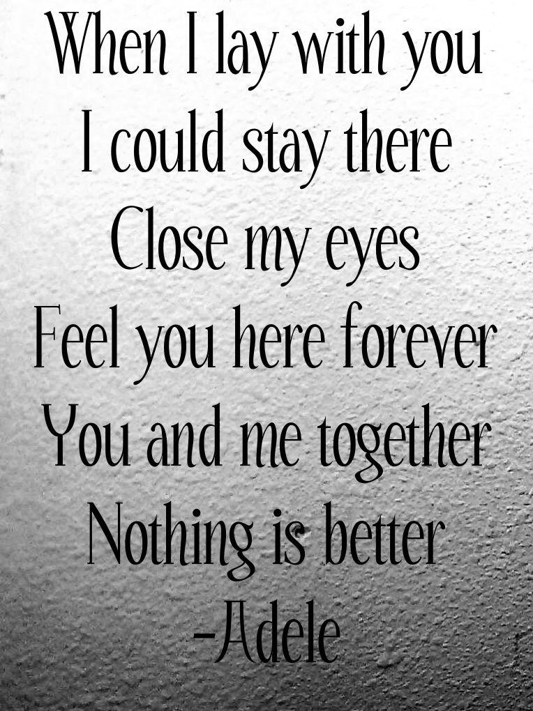 Relationships  C B Adele Songs Lyricsadele Quotesromantic