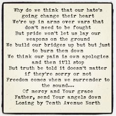 Losing By Tenth Avenue North Such A Great Song For Affair Recovery Forgiving Does Feel