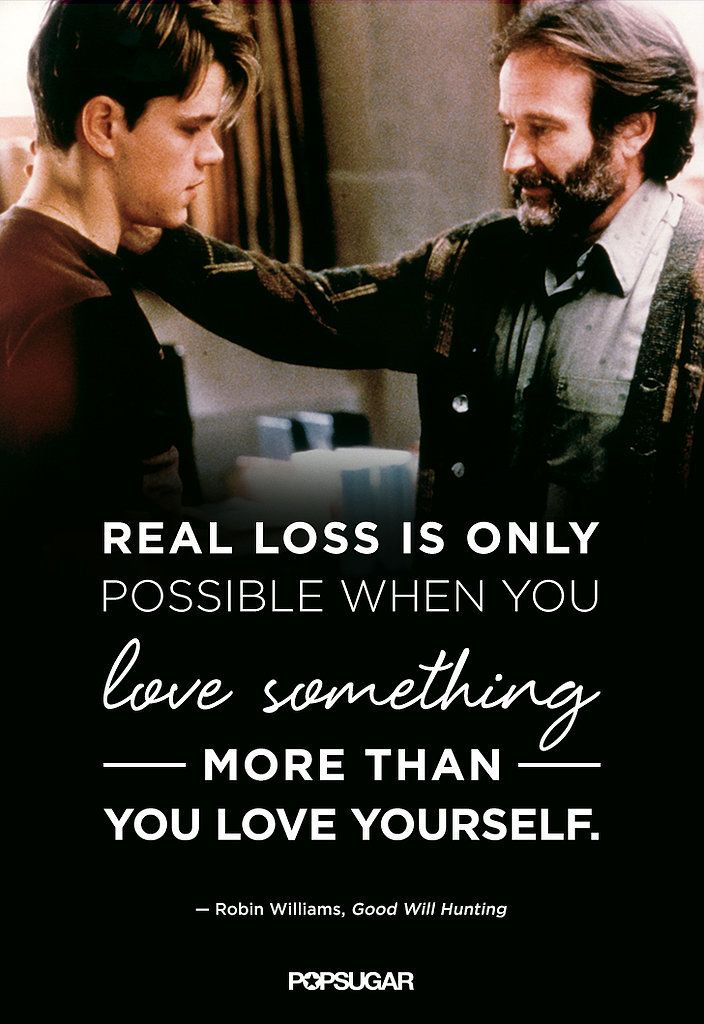 Robin Williams Quote From Good Will Hunting