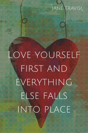 Love Yourself First Self Love Quote