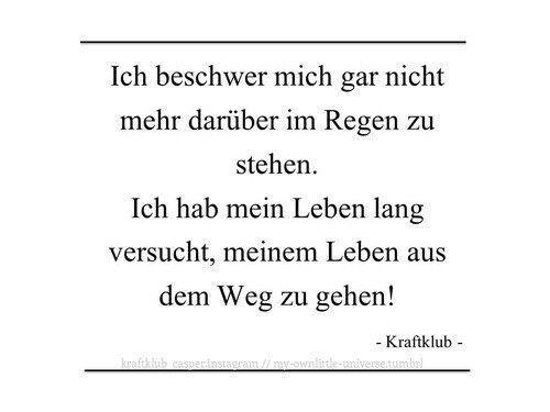 Kraftklub Zitate Song Zitate Prinz Pi Rebell Songtexte Frieden Gute Spruche Herzchen Liebe