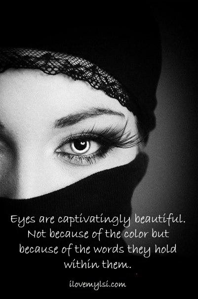 I Love My Lsi Beauty Eyes Quote