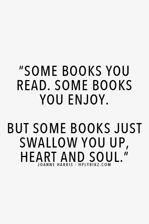 Some Books You Read Some Books You Enjoy But Some Books Just Swallow
