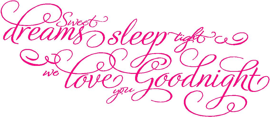 Sweet Dreams We Love You Nursery Wall Quote