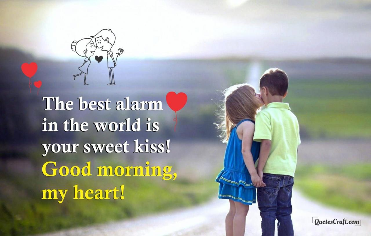 Best Alarm Good Morning Love Quotes For Him Her