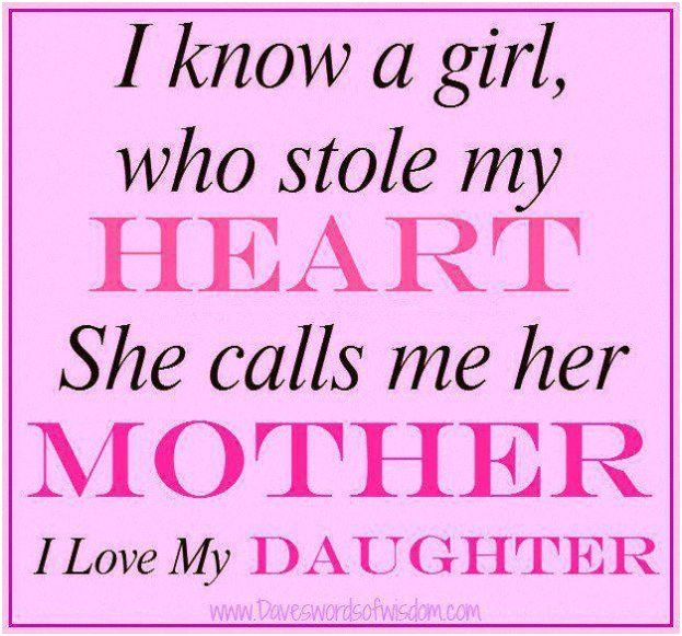 We Done Today The Most Quotes About Mothers Love For Her Daughter Grouped In Quotes
