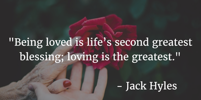 Loving Others Is The Greatest Blessing