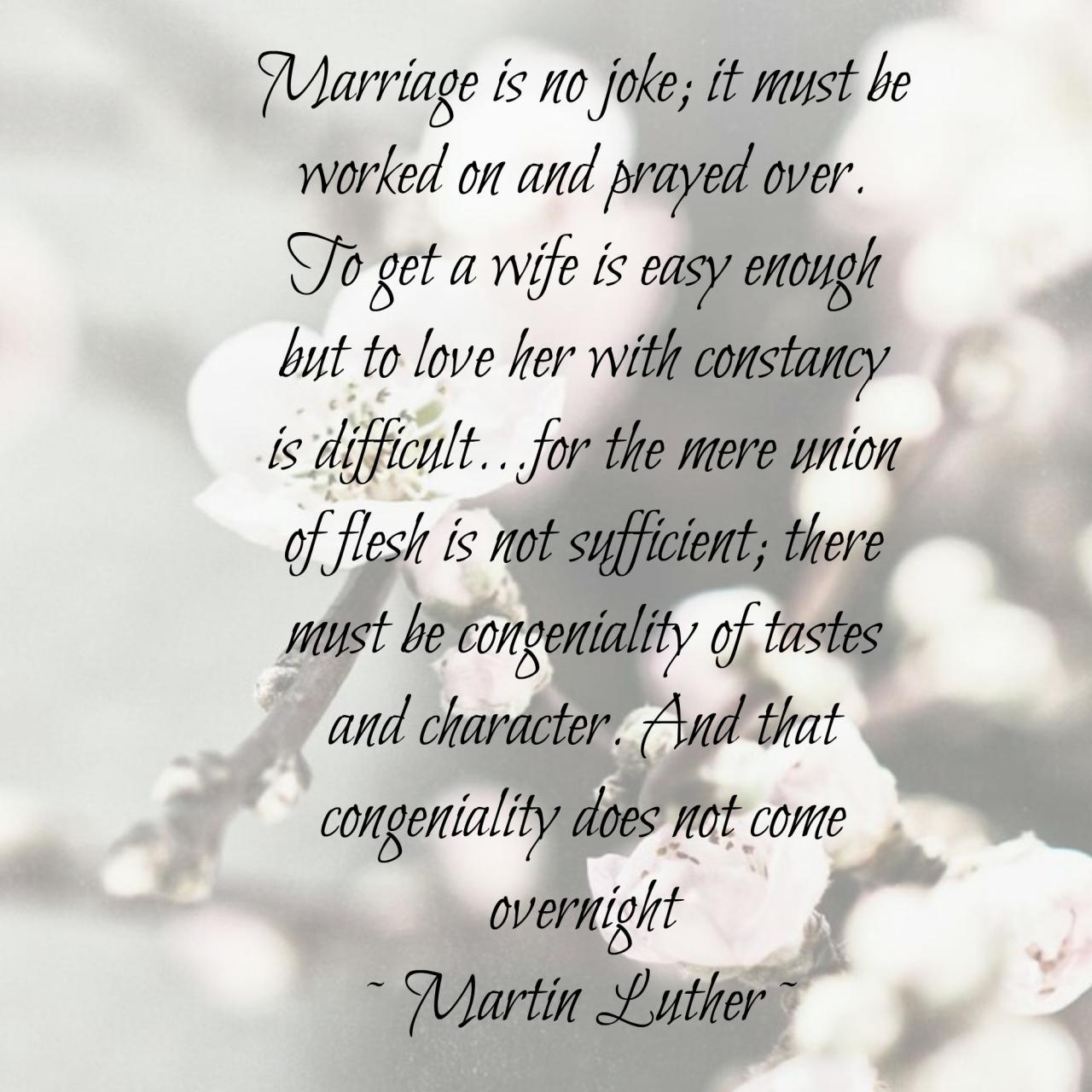 Marriage Is No Joke It Must Be Worked On And Prayed Over To Get