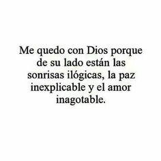 Con Dios Te Amo Mi Buen Dios Gracias Por No Dejarme Sola