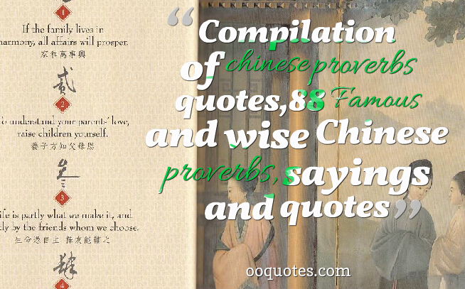 Compilation Of Chinese Proverbs Quotes Famous And Wise Chinese Proverbs Sayings And Quotes