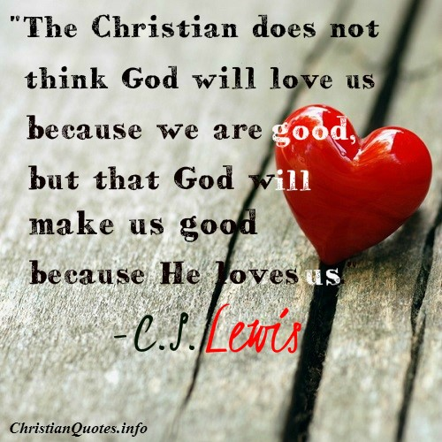 C S Lewis Quote Christian Love