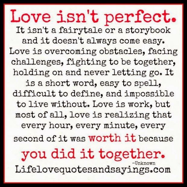 It Isnt Atale Or A Storybook And It Doesnt Always Come Easy Love Is Overcoming Obstacles Facing Challenges Fighting To Be Together