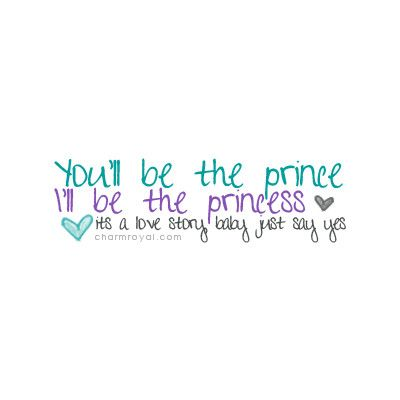 Cute Taylor Swift Quote Maybe For Princess Room