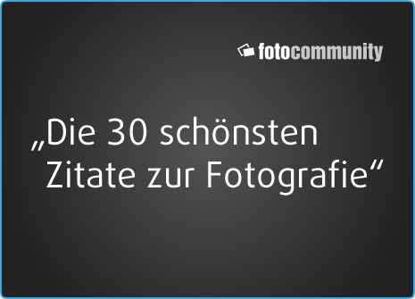 Schonsten Zitate Zur Fotografie Blog Fotografie And Zitate