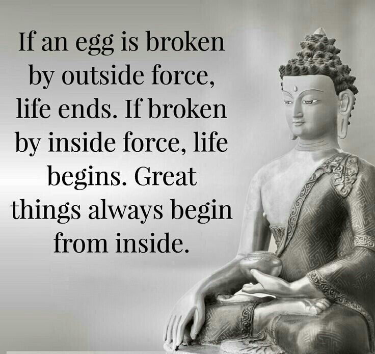 Great Things Always Begin From Inside Silent Solitude Pinterest Buddha Wisdom And Buddhism