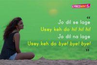 Dear Zindagi Quote Love You Zindagi Jo Dil Se Lage Usey Keh Do Hi